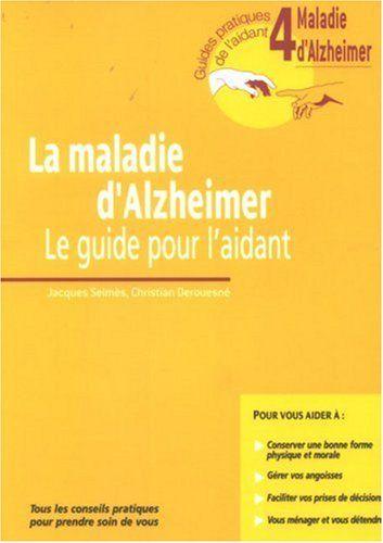 la maladie d'alzheimer: Le guide pour l'aidant de Selmès J. http://www.amazon.ca/dp/2742006303/ref=cm_sw_r_pi_dp_jPN5ub00A3B8Y