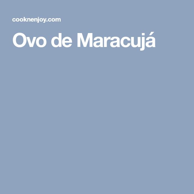 Ovo de Maracujá