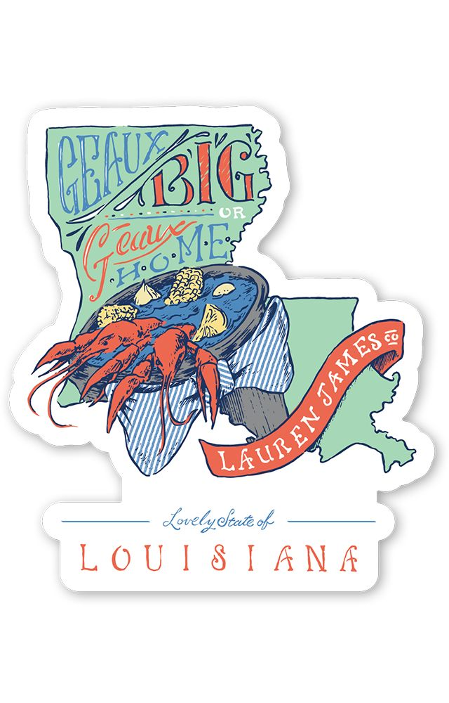 Louisiana Geaux Big Sticker