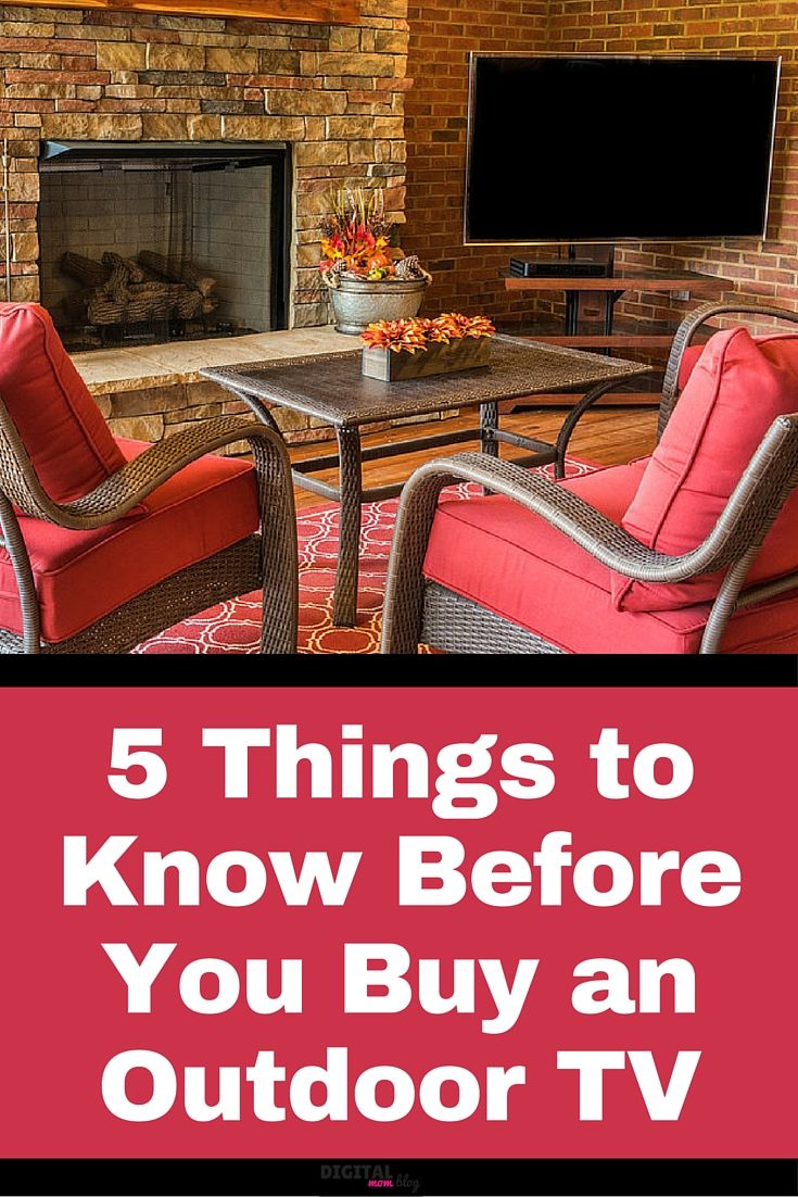 5 Things to Know Before You Buy an Outdoor TV.  Don't spent $1500 on an outdoor tv, read this article and find tips and money saving ideas. Learn which TV to purchase, what other accessories are recommended and how to get reception outside.  Enjoy a tv on your patio without breaking the bank.