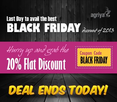 """Last day to avail the best Black Friday discount of 2013 Have you missed the best Black Friday deal of Agriya? If you have, then still you have the opportunity to avail the best Black Friday and Cyber Monday deal today. Just visit agriya.com, check the niche specific scripts, buy them and apply the coupon code """"BLACKFRIDAY"""" to avail 20% Flat discounts. http://www.agriya.com/products?utm_source=agriya&utm_medium=pinterest&utm_campaign=02.12.2013"""