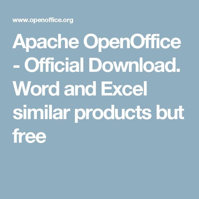 Apache OpenOffice - Official Download. Word and Excel similar products but free