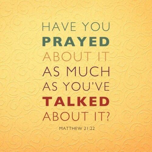Good reminder to take the talk to God.