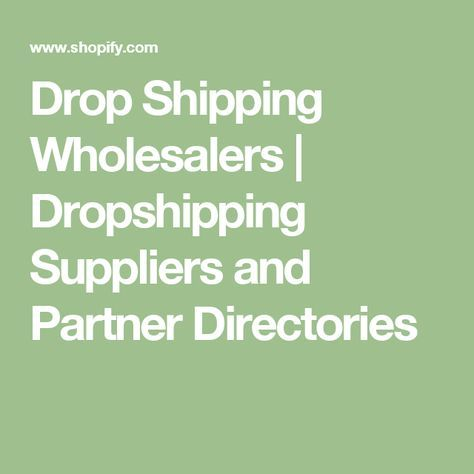 Drop Shipping Wholesalers | Dropshipping Suppliers and Partner Directories