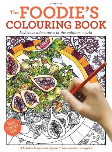 The Foodies Colouring Book By Alicia Freile Amazonco
