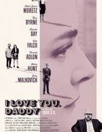I Love You, Daddy | Watch Movies Online