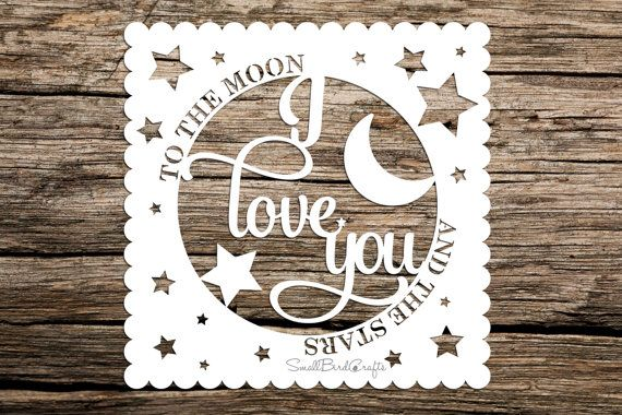 Commercial Use Papercutting Template I Love You To The Moon And The Stars