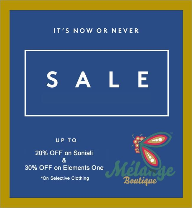 New sale on Elements One and Soniali Collection (*on selective stock)  #Islamabad #Fashion #Clothing #Sale #Discount
