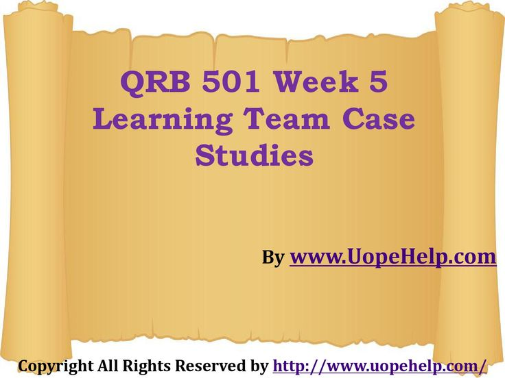 Instant professional help is just a click away. Connect with us to join the community of instant learning on the QRB 501 Week 5 Learning Team Case Studies.