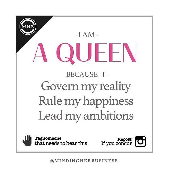 I Am Queen Womens Lib Quotes Queen Quotes Queen