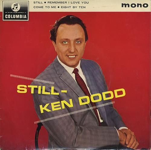 "Ken Dodd Still EP 1964 UK 7"" vinyl SEG8297: KEN DODD Still (1964 UK 4-track 7 mono EP also featuring Remember I Love You Eight By Ten &…"