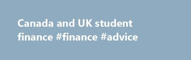 Canada and UK student finance #finance #advice http://finance.remmont.com/canada-and-uk-student-finance-finance-advice/  #student finance uk # Canada UK student finance Canadian Loan Schemes Lund University is registered with the Canadian tax authorities and accordingly we accept students with Canadian loan schemes. For more information please contact the Student Finance Administrator, Lund University, email: studielan [at] er [dot] lu [dot] se or telephone +46 (0) 46 222 7099. […]