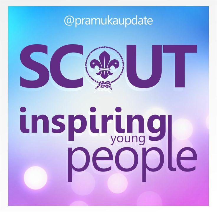Scout Inspiring young People - Kepramukaan memberikan Inspirasi kaum muda untuk terus berkarya dan mengembangkan diri. #pramuka #Indonesia #scout