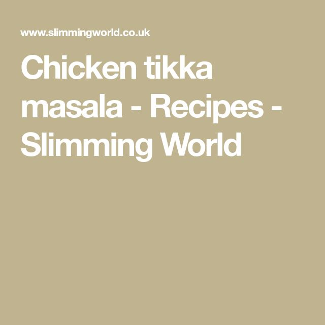 Chicken tikka masala - Recipes - Slimming World