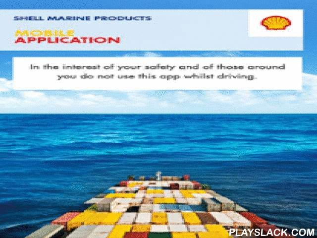 shell marine products android app playslackcom as part of our continued effort