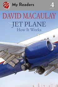 Jet Plane: How It Works by David Macaulay with Sheila Keenan