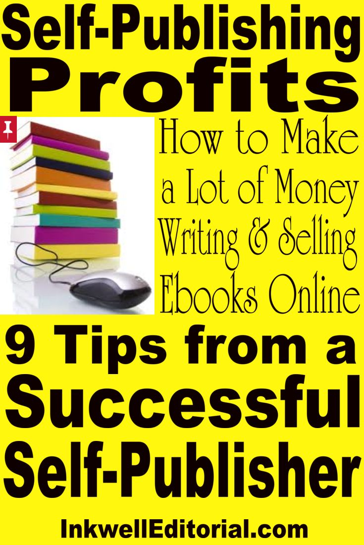 465 best self publishing images on pinterest self publishing how to make a lot of money selling self published ebooks online 9 tips from a successful self publisher fandeluxe Ebook collections