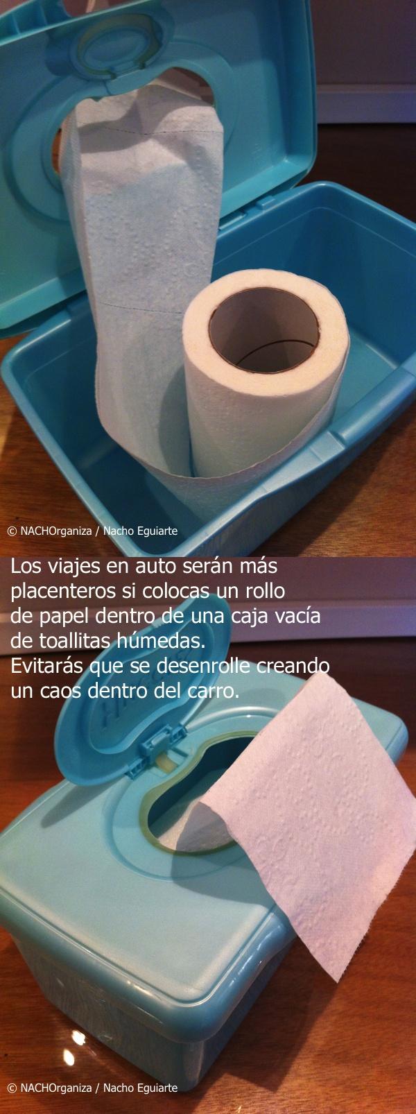 Los viajes en auto serán más  placenteros si colocas un rollo  de papel dentro de una caja vacía  de toallitas húmedas.  Evitarás que se desenrolle creando  un caos dentro del carro.