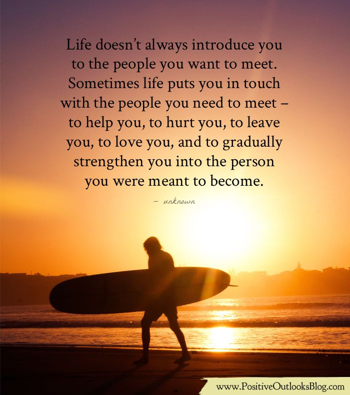 Life Doesn't Always Introduce You To The People You Want
