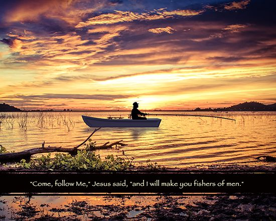 """Come follow Me,"" Jesus said, ""and I will make you fishers of men."" This Bible verse is available as 8X10 inch ready to frame wall art. Please click the picture for the link."