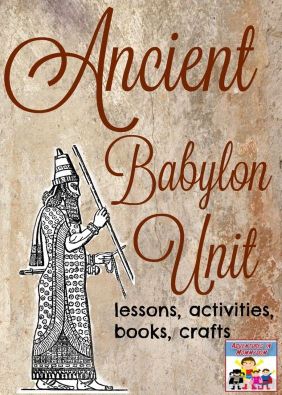 5 easy Ancient Babylon lessons to teach your kids