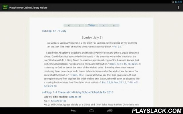 W.O.L.Helper  Android App - playslack.com , Watchtower Online Library has huge online contents of publications that the Watch Tower Bible and Tract Society of Pennsylvania (USA) issues for investigating the Bible, and it's amazingly useful to study the Bible.W.O.L.Helper is a Viewer of Watchtower Online Library that provides some effective functions for smartphones and tablet PCs of Android OS, like following:- 3 application (UI) languages are supported (English, Japanese, and Spanish)* This…