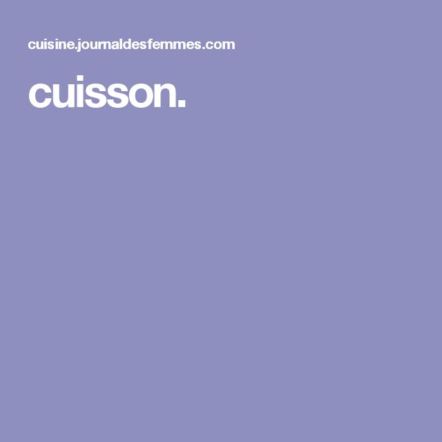 cuisson.