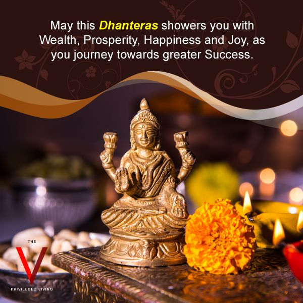 The V wishes everyone a warm and illuminated Dhanteras full of happiness and prosperity.