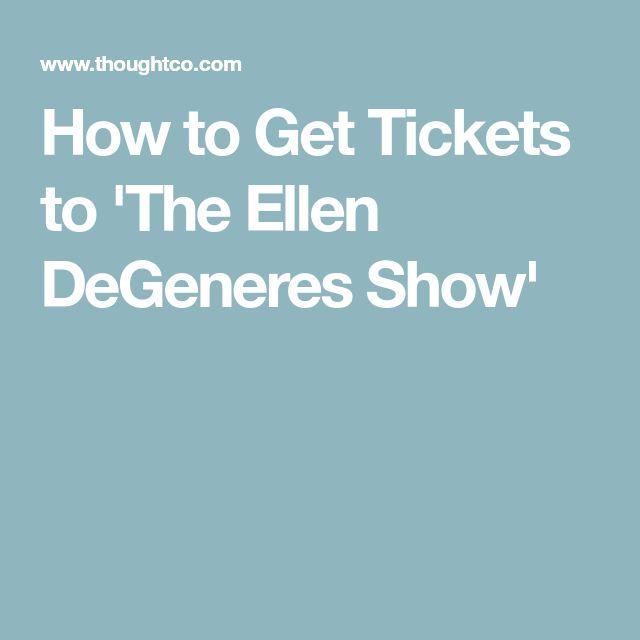 How to Get Tickets to 'The Ellen DeGeneres Show'