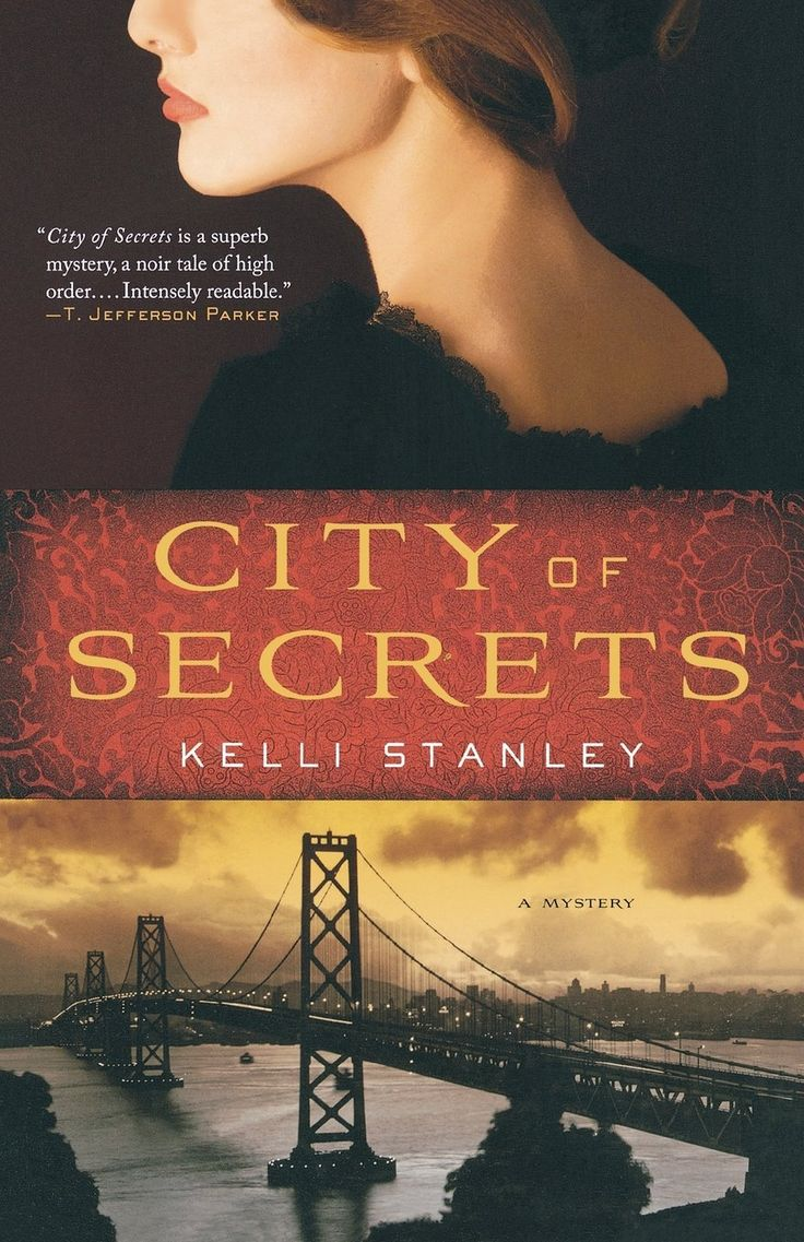 City Of Secrets Sequel To Kelli Stanley's First Thriller,