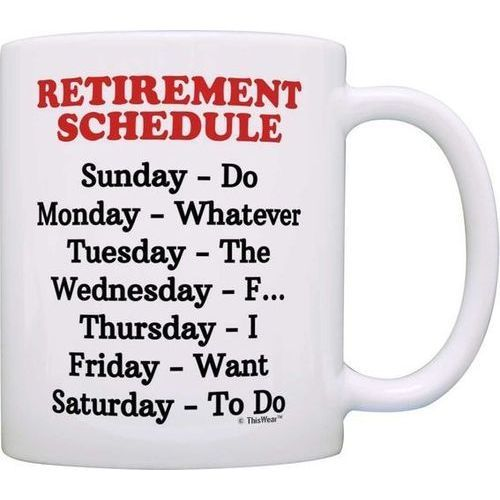 Retirement Schedule Mug | Retirement Gifts For Women, Her