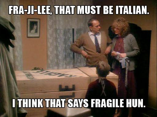 FRAGILE - That must be Italian. A Christmas Story