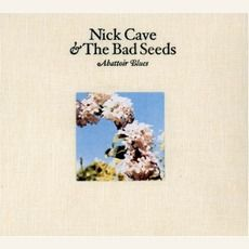 Nick Cave & The Bad Seeds - Abattoir Blues (2004); Download for $1.08!