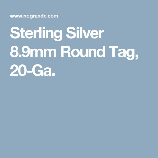 Sterling Silver 8.9mm Round Tag, 20-Ga.