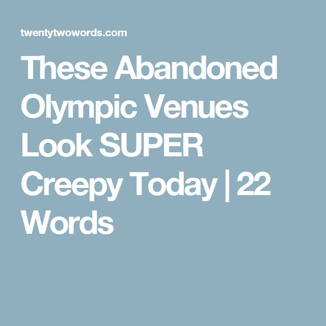 Best Olympic Venues Ideas On Pinterest Olympic Sites The - Eerie abandoned olympic venues around the world