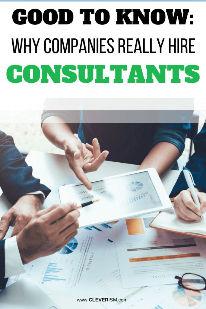 Good to Know: Why Companies Really Hire Consultants
