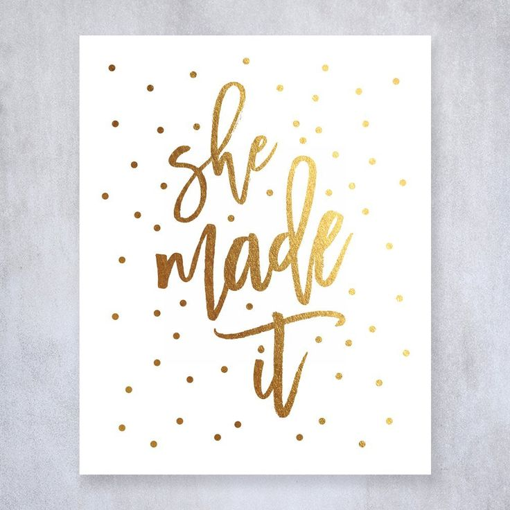 She Made It Gold Foil Decor Wall Art Print Work Inspirational Motivational Graduation Quote Metallic Poster 8 inches x 10 inches A37. Digibuddha(TM) real foil art prints are made by hand in our small shop just outside of Philadelphia. • Made with gorgeous luxe gold foil and premium pure white matte card stock. • Prints arrive unmatted, ready to be placed in your favorite frame. • Original design: all Digibuddha(TM) paper goods are exclusively created in-house by our design team. /// She…