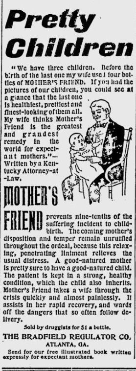 CHILDBIRTH: The Alamance Gleaner, 13 June 1901 - 'Mother's Friend' prevents 9/10th of the suffering due to childbirth.