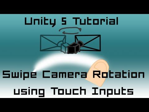 Unity 5 Tutorial: Swipe Touch Input for Camera Rotation C# - YouTube