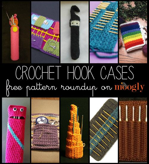 What is a crocheter without his or her hooks? Here are 10 free patterns for crochet hook cases to keep your hooks safe and handy!