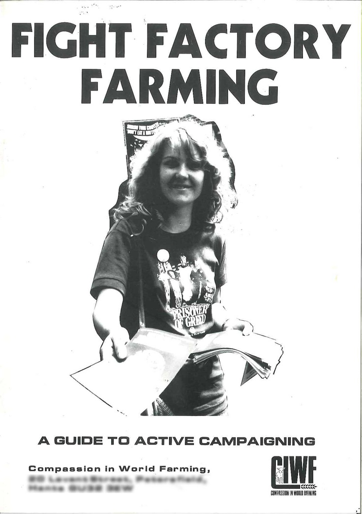 Produced in 1984, a guide to active campaigning. Cover photo courtesy of Poultry World.