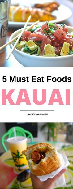 Kauai best food, Kauai Hawaii Must Eat food, kauai things to do, Kauai activities, Kauai trip, Kauai vacation, Visit Kauai #kauai #hawaii