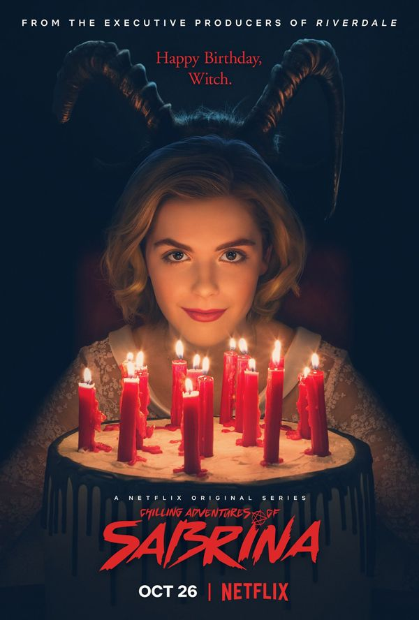 The Netflix series Chilling Adventures of Sabrina offers a poster.
