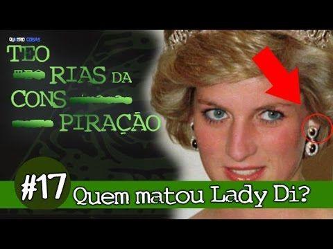👽 PRINCESA DIANA ASSASSINADA! TEORIAS DA CONSPIRAÇÃO #17