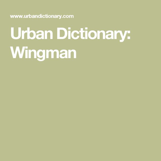 Urban Dictionary: Wingman