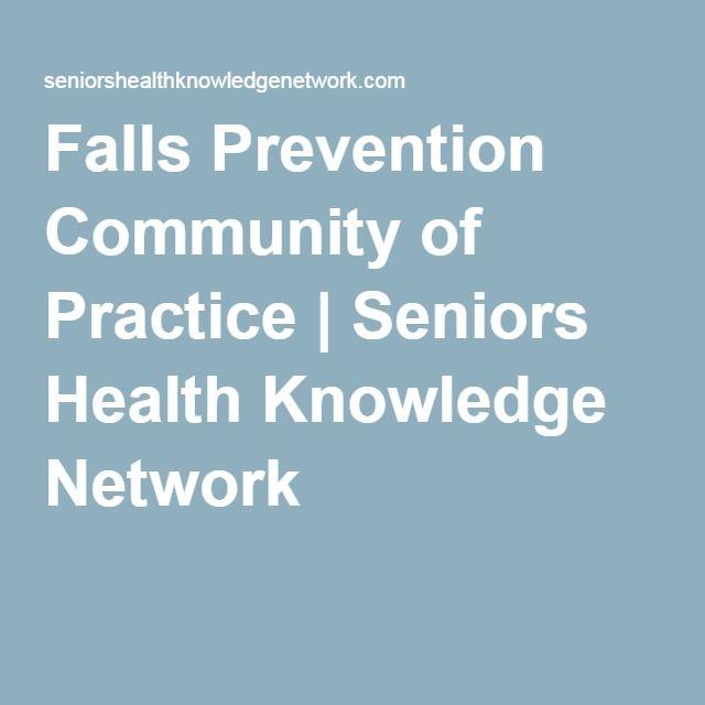 Falls Prevention Community of Practice | Seniors Health Knowledge Network