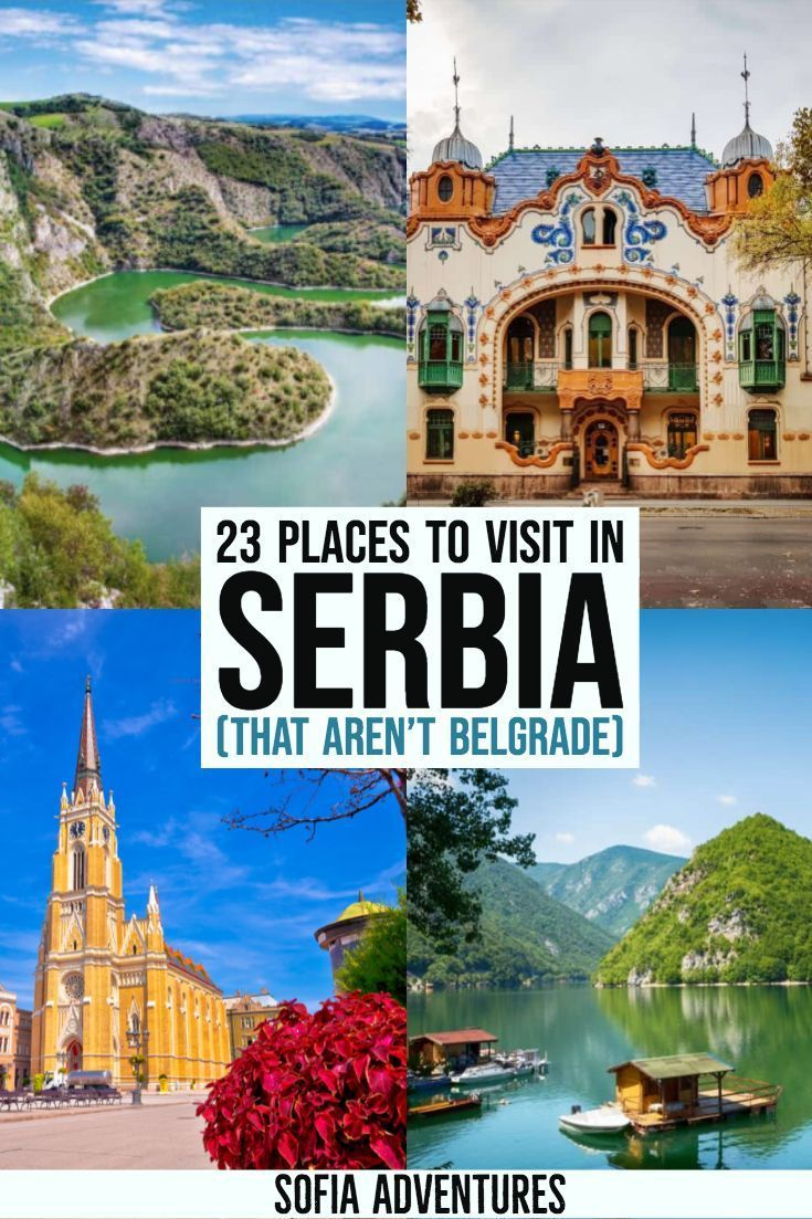 23 Jaw Dropping Places To Visit In Serbia Serbia Travel Balkans Travel Places To Visit