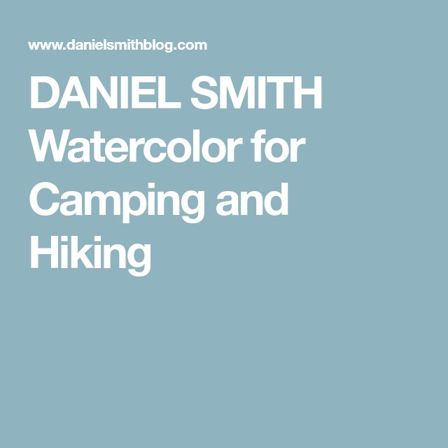 DANIEL SMITH Watercolor for Camping and Hiking