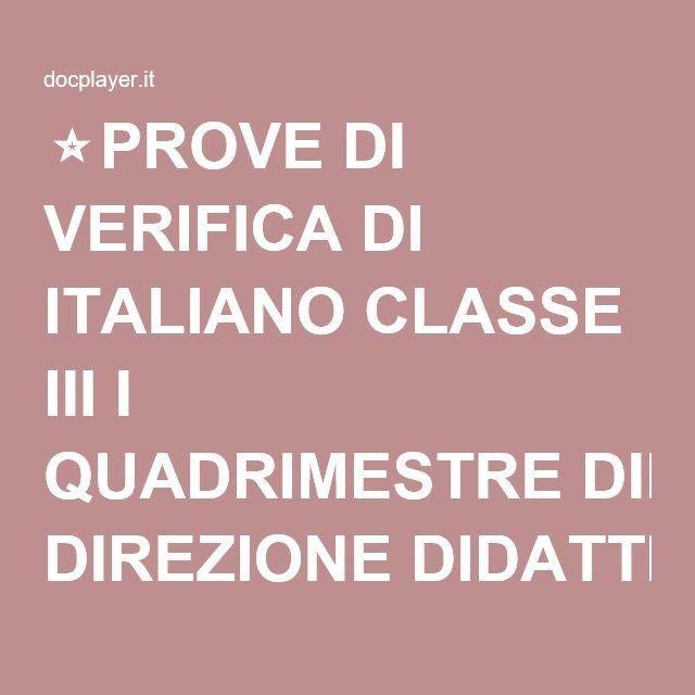 ⭐PROVE DI VERIFICA DI ITALIANO CLASSE III I QUADRIMESTRE DIREZIONE DIDATTICA STATALE A. D ANDRADE PAVONE CANAVESE SCUOLA PRIMARIA STATALE DI