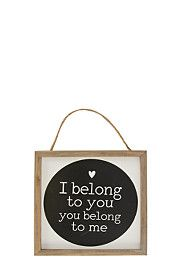 I BELONG TO YOU FRAMED HANGING PLAQUE